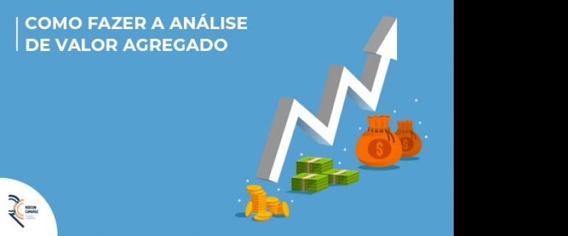 Como fazer a análise de valor agregado