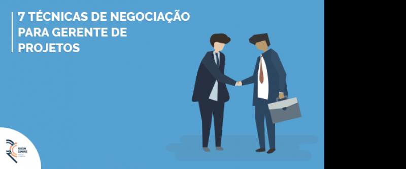 7 Técnicas de negociação para gerente de projetos