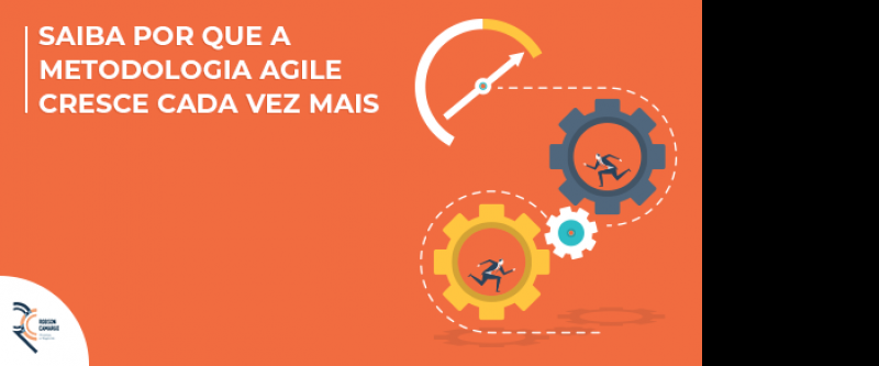 Saiba por que a metodologia agile cresce cada vez mais