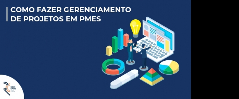 Como fazer gerenciamento de projetos em PMEs